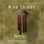 Wind Chimes - MP3 Single