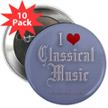 """I Love Classical Music  2.25"""" Button (10 pack)"""